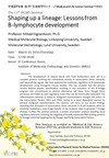 "March 10:The 11th IRCMS Seminar ""Shaping up a lineage: Lessons from B-lymphocyte development"""