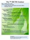 July 13, The 7th IRCMS Seminar